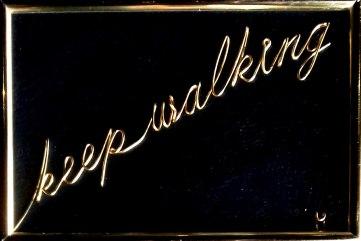 keep walking 20200220_115722-1